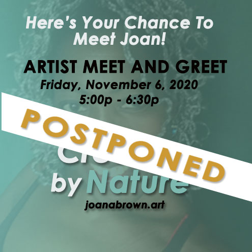 Artist Meet and Greet POSTPONED Joan A Brown Creative By Nature img